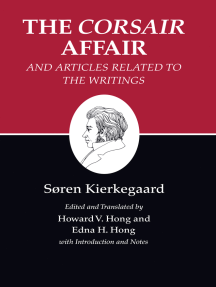 Kierkegaard's Writings, XIII, Volume 13: The Corsair Affair and Articles Related to the Writings