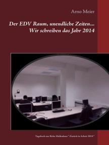 """Der EDV Raum, unendliche Zeiten... Wir schreiben das Jahr 2014: Tagebuch zur Reha Maßnahme """" Zurück in Arbeit 2014 """""""