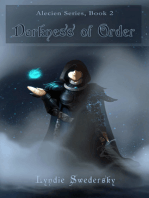 Darkness of Order