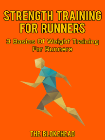 Strength Training For Runners: 3 Basics Of Weight Training For Runners