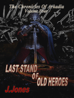 Last Stand Of Old Heroes