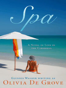 Spa: A Novel of Love in the Caribbean