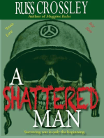 A Shattered Man