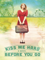 Kiss Me Hard Before You Go (Hearts of Haines, Book 1)