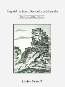 Sing with the Stones, Dance with the Mountains