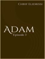 Adam (Episode 3)