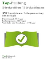 Top Prüfung Bürokauffrau / Bürokaufmann