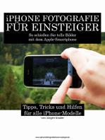 iPhone Fotografie für Einsteiger
