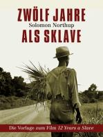 Zwölf Jahre als Sklave - 12 Years a Slave