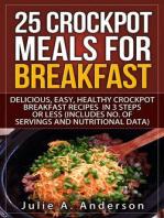 25 Crockpot Meals for Breakfast (Crockpot Meals Series, #3)