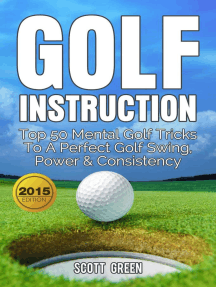 Golf Instruction: Top 50 Mental Golf Tricks To A Perfect Golf Swing, Power & Consistency: The Blokehead Success Series