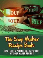 The Soup Maker Recipe Book