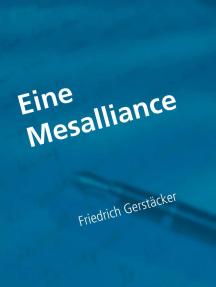 Eine Mesalliance: Kurzroman
