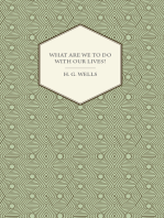 What Are We To Do With Our Lives?