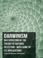Darwinism - An Exposition Of The Theory Of Natural Selection - With Some Of Its Applications