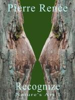 Recognize (Nature's Art 1)
