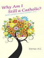 Why Am I Still a Catholic?
