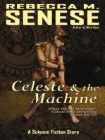Celeste and the Machine