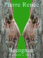 Recognize (Nature's Art 5)