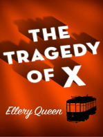 The Tragedy of X