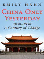 China Only Yesterday, 1850–1950