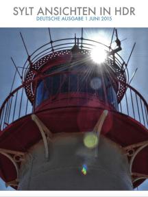 Sylt Ansichten In HDR: Ausgabe 1 Juni 2015