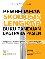 Pembedahan Skoliosis Lengkap Buku Panduan bagi Para Pasien: Melihat Secara Mendalam dan Tak Memihak ke dalam Apa yang Diharapkan Sebelum dan Selama Pembedahan Skoliosis