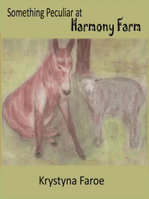 Something Peculiar at Harmony Farm
