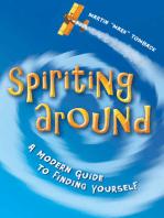 Spiriting Around