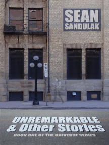 Unremarkable & Other Stories