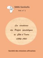 Les circulaires des Préfets apostoliques de Côte d'Ivoire (1895-1911)