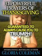 31 Powerful Prayers Of Thanksgiving – Guaranteed To Always Cause You To Triumph! (31 Powerful Prayers Series, #4)