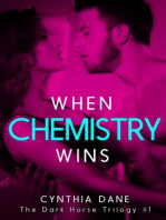 When Chemistry Wins (The Dark Horse Trilogy, #1)