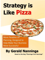 Strategy Is Like Pizza