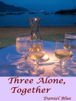 Three Alone, Together