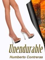 Unendurable