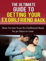 The Ultimate Guide To Getting Your Ex Girlfriend Back