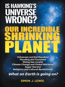 Our Incredible Shrinking Planet