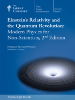 Einstein's Relativity and the Quantum Revolution: Modern Physics for Non-Scientists, 2nd Edition (Transcript)
