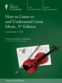 How to Listen to and Understand Great Music (Transcript)