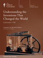 Understanding the Inventions that Changed the World (Transcript)