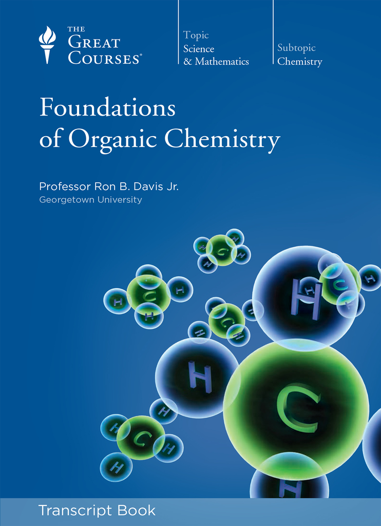 Foundations of Organic Chemistry (Transcript) by Ron B  Davis Jr  - Read  Online