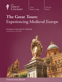 The Great Tours: Experiencing Medieval Europe (Transcript)