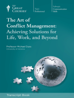 The Art of Conflict Management: Achieving Solutions for Life (Transcript)