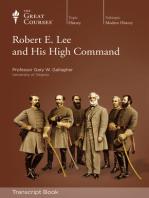 Robert E Lee and His High Command (Transcript)