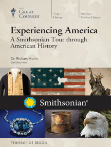 Experiencing America: A Smithsonian Tour through History (Transcript)