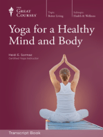 Yoga for a Healthy Mind and Body (Transcript)
