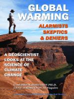 Global Warming: Alarmists, Skeptics & Deniers
