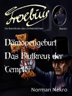 Dämonengeburt / Das Blutkreuz der Templer