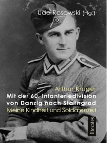 Mit der 60. Infanteriedivision von Danzig nach Stalingrad